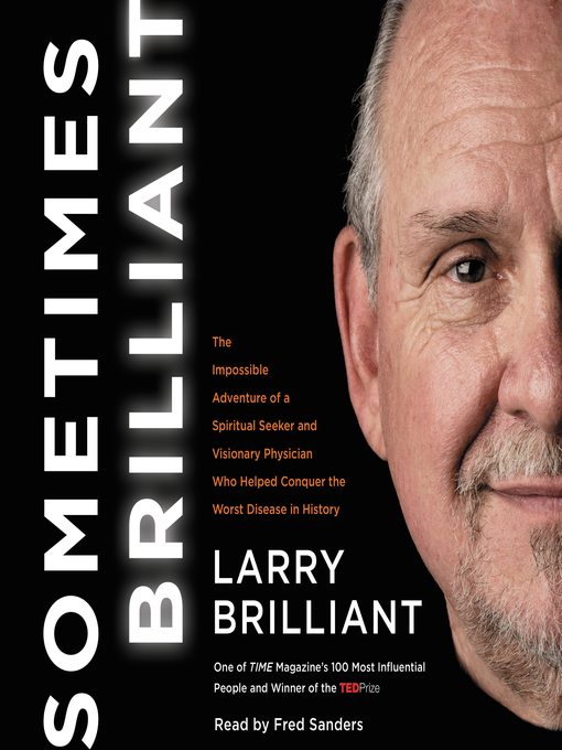 Title details for Sometimes Brilliant by Larry Brilliant - Available