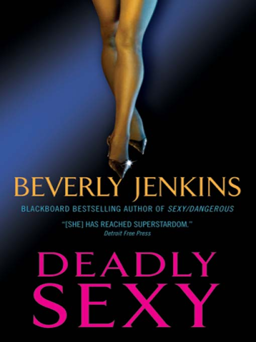 Title details for Deadly Sexy by Beverly Jenkins - Available