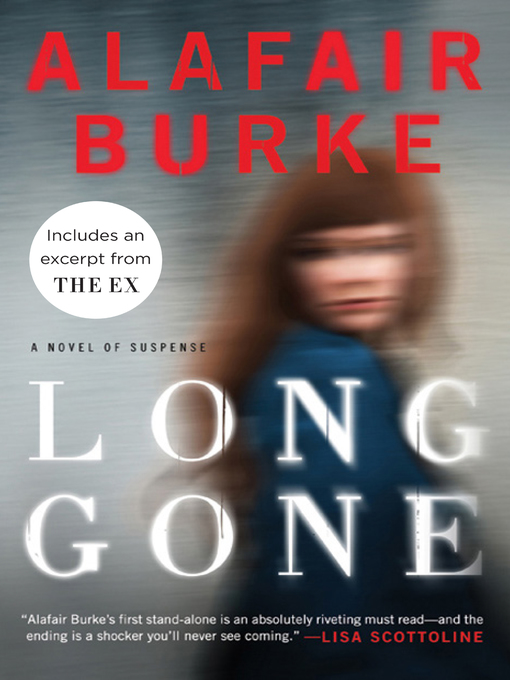 Title details for Long Gone by Alafair Burke - Available