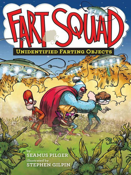 Title details for Fart Squad #3 by Seamus Pilger - Wait list