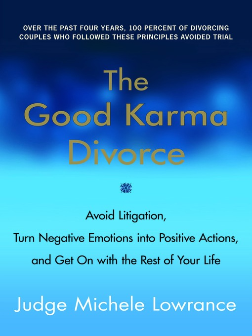 Title details for The Good Karma Divorce by Michele Lowrance - Available