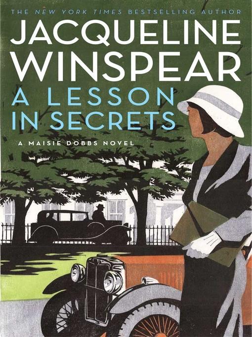 Title details for A Lesson in Secrets by Jacqueline Winspear - Wait list
