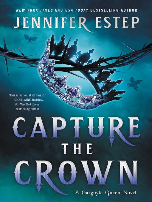 Title details for Capture the Crown by Jennifer Estep - Available