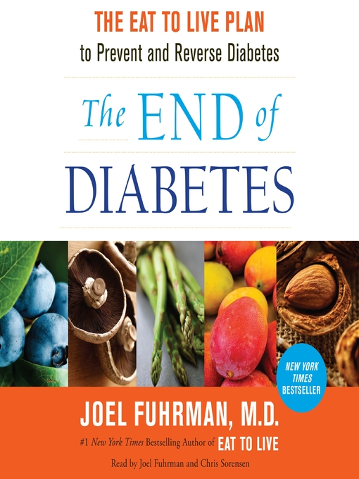 Title details for The End of Diabetes by Joel Fuhrman - Available