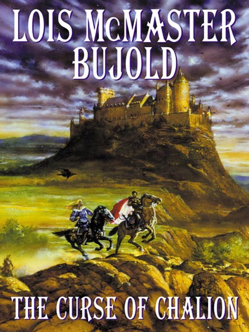 Title details for The Curse of Chalion by Lois McMaster Bujold - Available