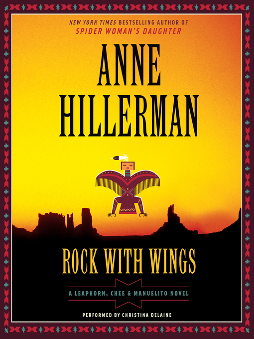 Title details for Rock with Wings by Anne Hillerman - Available