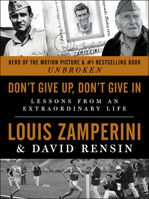 Title details for Don't Give Up, Don't Give In by Louis Zamperini - Available