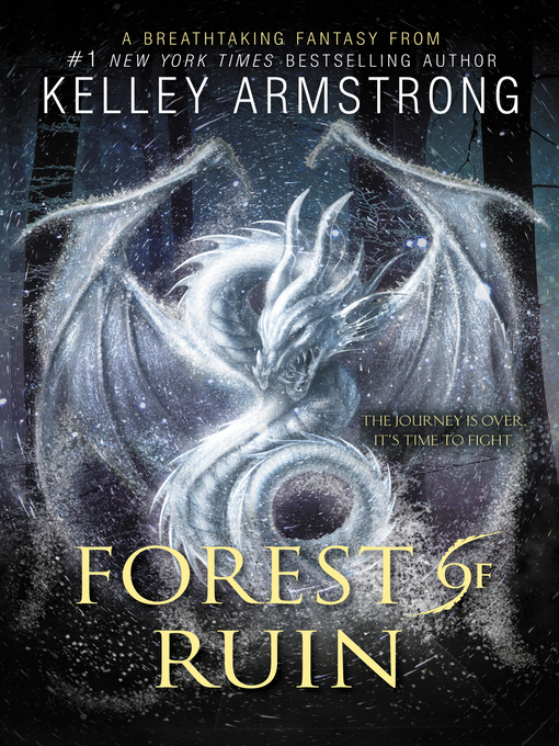 Title details for Forest of Ruin by Kelley Armstrong - Wait list