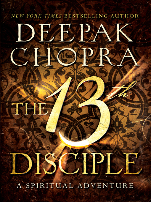 Title details for The 13th Disciple by Deepak Chopra - Available