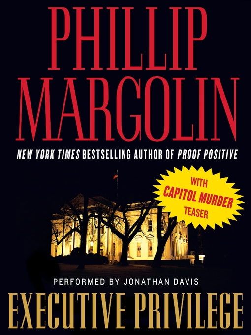 Title details for Executive Privilege by Phillip Margolin - Available