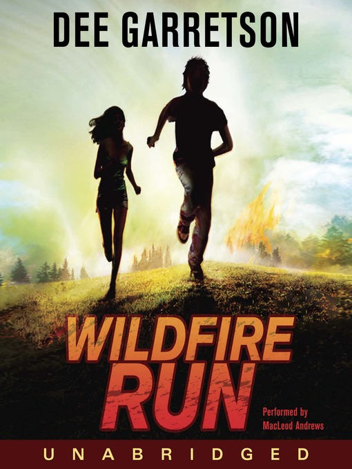 Title details for Wildfire Run by Dee Garretson - Available