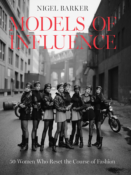 Title details for Models of Influence by Nigel Barker - Available