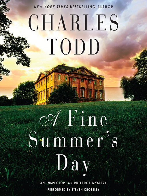 Title details for A Fine Summer's Day by Charles Todd - Wait list