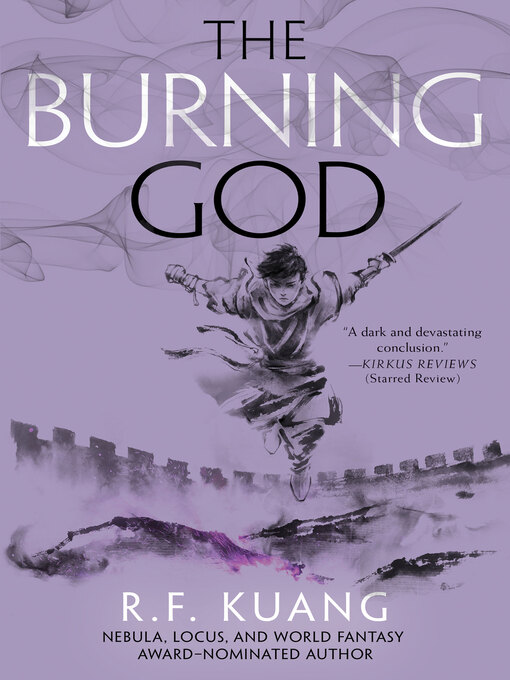 Title details for The Burning God by R. F. Kuang - Available