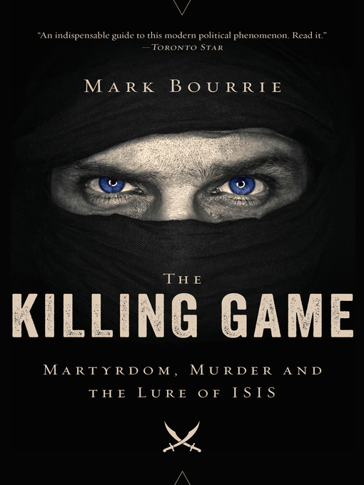 Title details for The Killing Game by Mark Bourrie - Available
