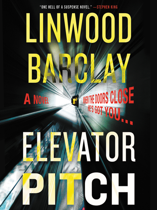 Title details for Elevator Pitch by Linwood Barclay - Available