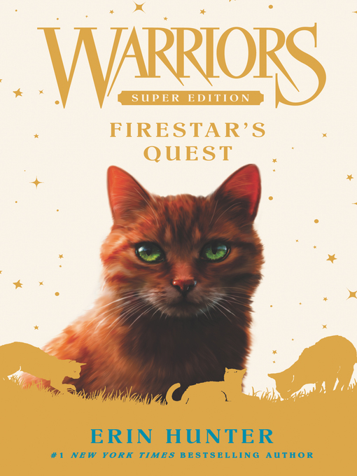 Title details for Firestar's Quest by Erin Hunter - Wait list
