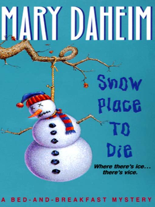 Title details for Snow Place to Die by Mary Daheim - Wait list