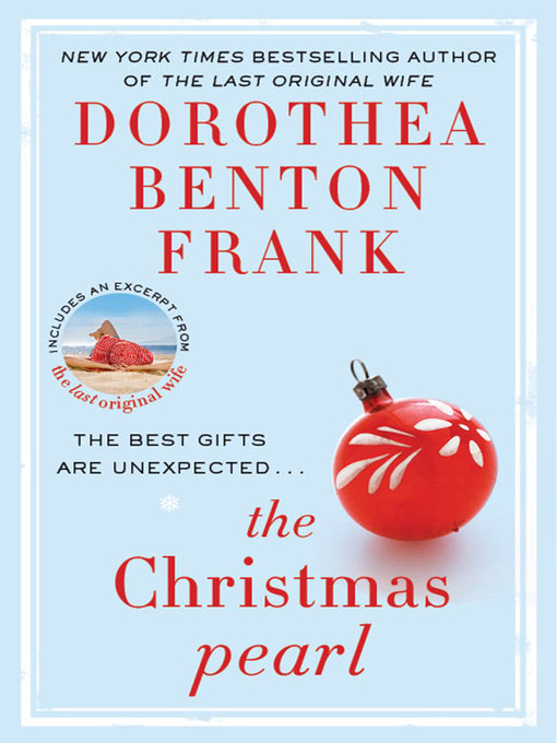 Title details for The Christmas Pearl by Dorothea Benton Frank - Wait list