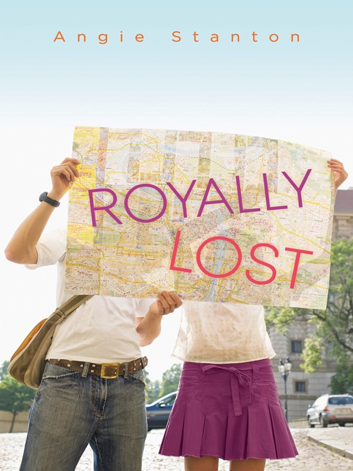 Title details for Royally Lost by Angie Stanton - Available