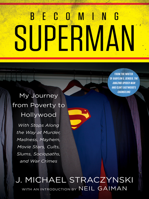 Title details for Becoming Superman by J. Michael Straczynski - Wait list