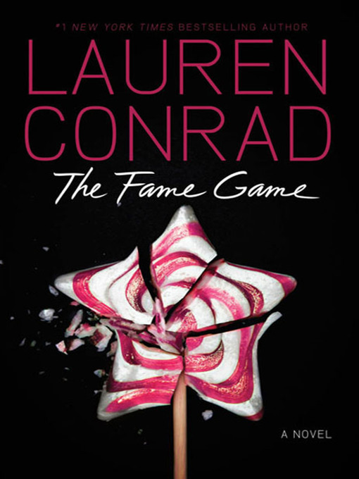 Title details for The Fame Game by Lauren Conrad - Available