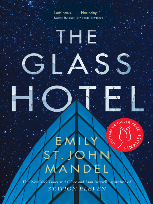 Title details for The Glass Hotel by Emily St. John Mandel - Wait list