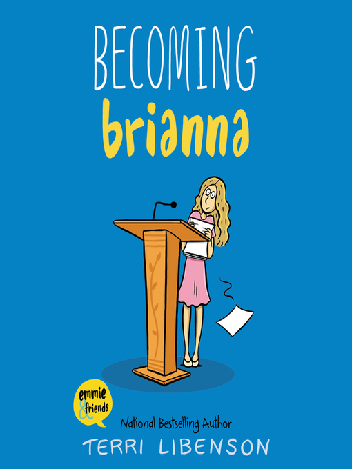 Title details for Becoming Brianna by Terri Libenson - Wait list