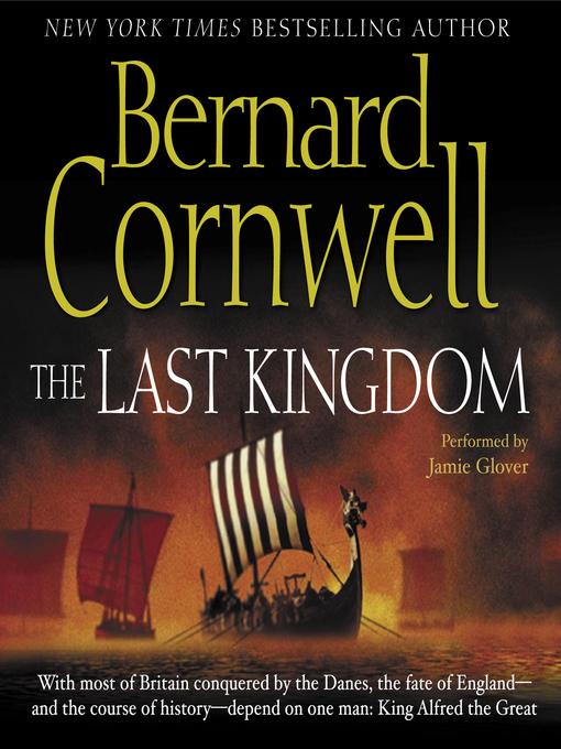 Title details for The Last Kingdom by Bernard Cornwell - Wait list