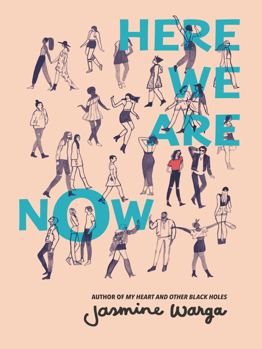Title details for Here We Are Now by Jasmine Warga - Available
