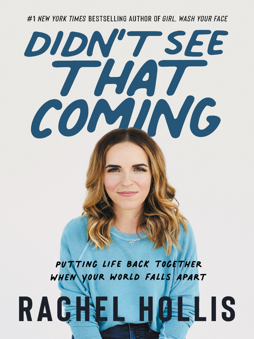 Title details for Didn't See That Coming by Rachel Hollis - Wait list