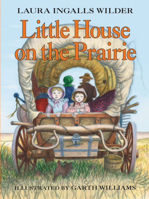 Title details for Little House on the Prairie by Laura Ingalls Wilder - Available