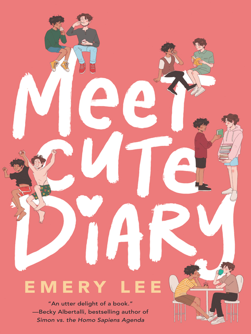 Title details for Meet Cute Diary by Emery Lee - Available