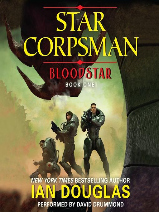 Title details for Bloodstar by Ian Douglas - Wait list
