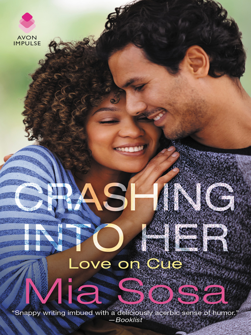 Title details for Crashing into Her by Mia Sosa - Available