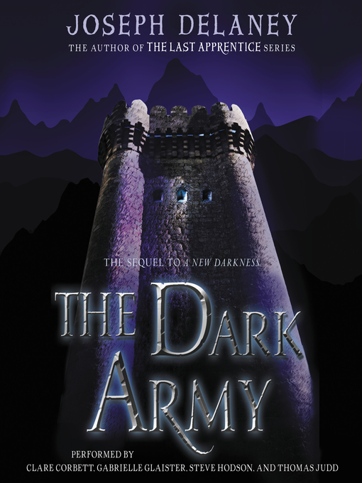 Title details for The Dark Army by Joseph Delaney - Wait list