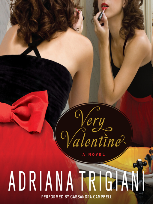 Title details for Very Valentine by Adriana Trigiani - Available