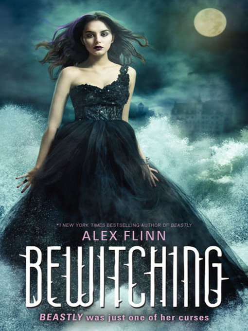Title details for Bewitching by Alex Flinn - Available