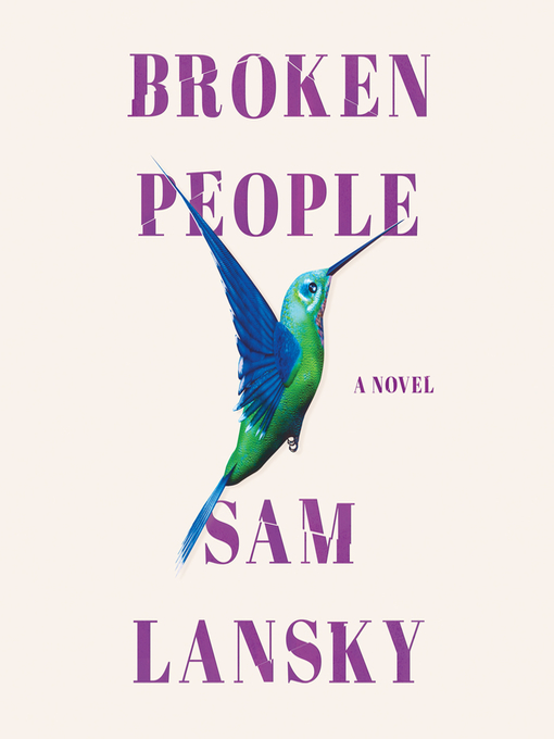 Title details for Broken People by Sam Lansky - Available