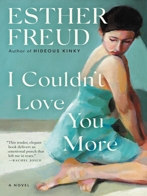 Title details for I Couldn't Love You More by Esther Freud - Wait list