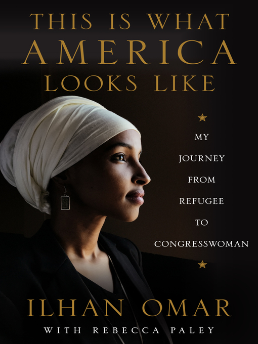 Title details for This Is What America Looks Like by Ilhan Omar - Available