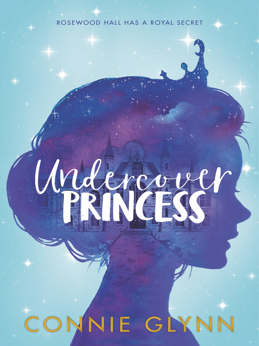 Title details for Undercover Princess by Connie Glynn - Available