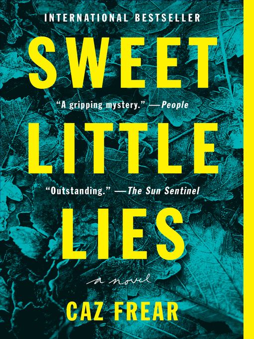 Title details for Sweet Little Lies by Caz Frear - Available