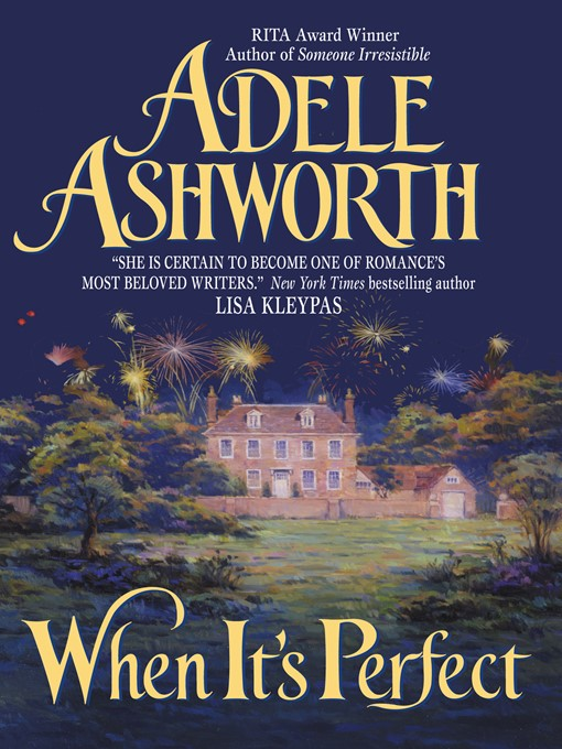 Title details for When It's Perfect by Adele Ashworth - Available
