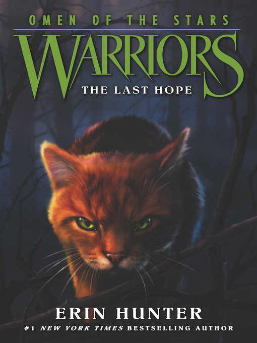 Title details for The Last Hope by Erin Hunter - Wait list