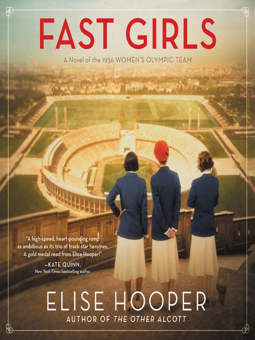 Title details for Fast Girls by Elise Hooper - Wait list
