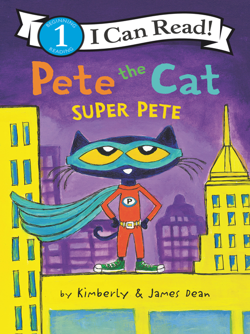 Title details for Pete the Cat by James Dean - Available