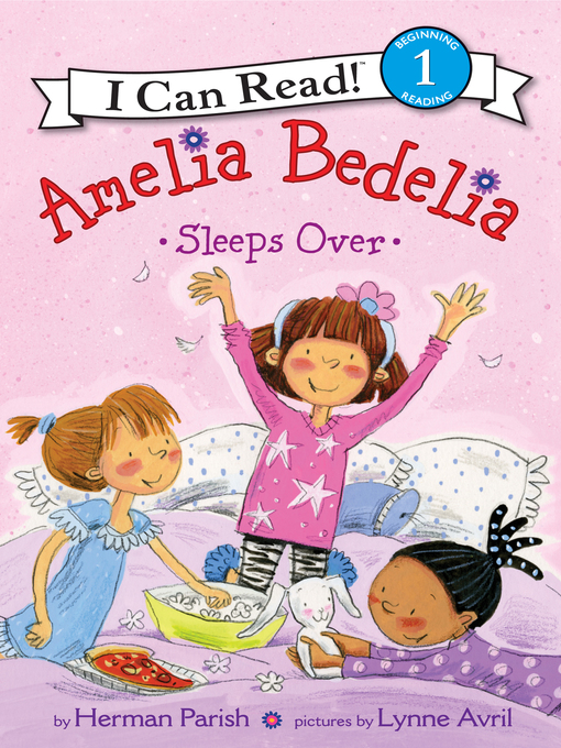 Title details for Amelia Bedelia Sleeps Over by Herman Parish - Wait list
