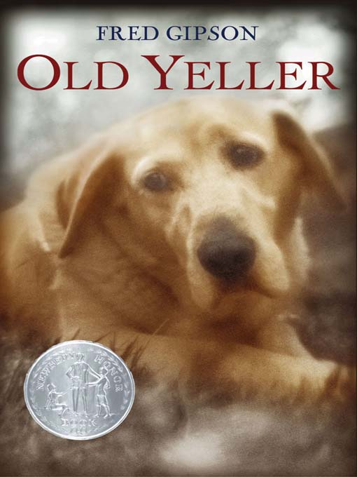 Title details for Old Yeller by Fred Gipson - Wait list