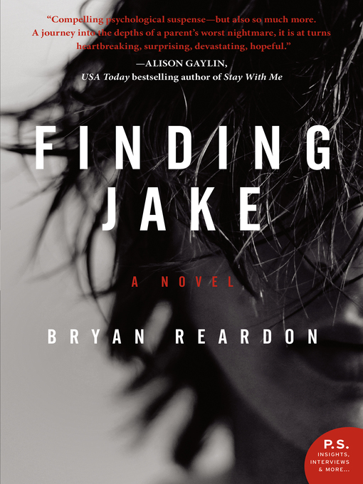 Title details for Finding Jake by Bryan Reardon - Available